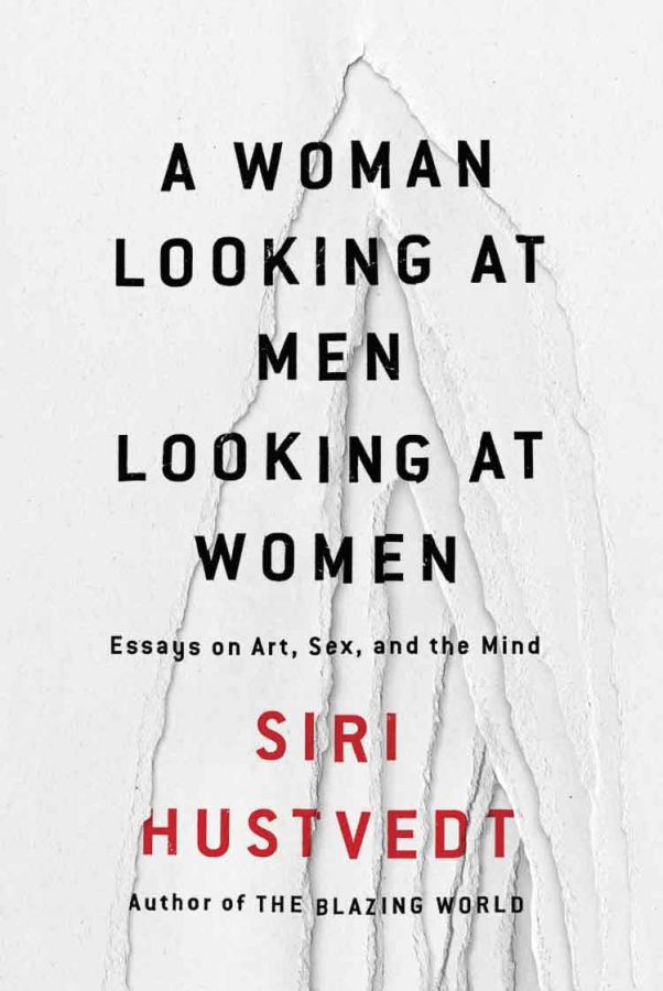 """The connection of science and art in Siri Hustvedt's """"A Woman Looking at Men Looking at Women"""""""