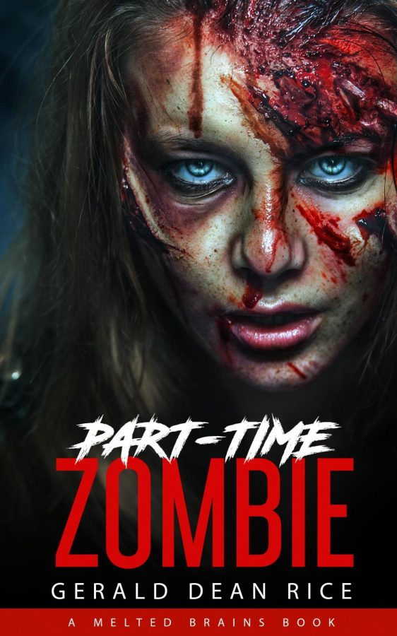 """Written by 2006 OU graduate Gerald Dean Rice, """"Part-time Zombie"""" follows a girl named Alice who must decide between humanity and the """"fleshpocalypse."""""""